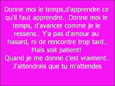 Jenifer- Donne Moi Le Temps.(Paroles)