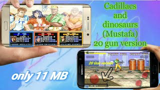 Cadillacs and dinosaurs (Mustafa) || MOD APK 20 GUN VERSION || ONLY 11 MB