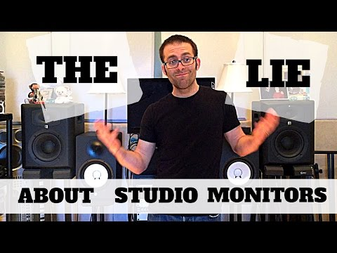The Studio Monitor Lie- Do you need them?