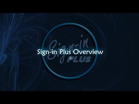 Sign-in Plus Overview