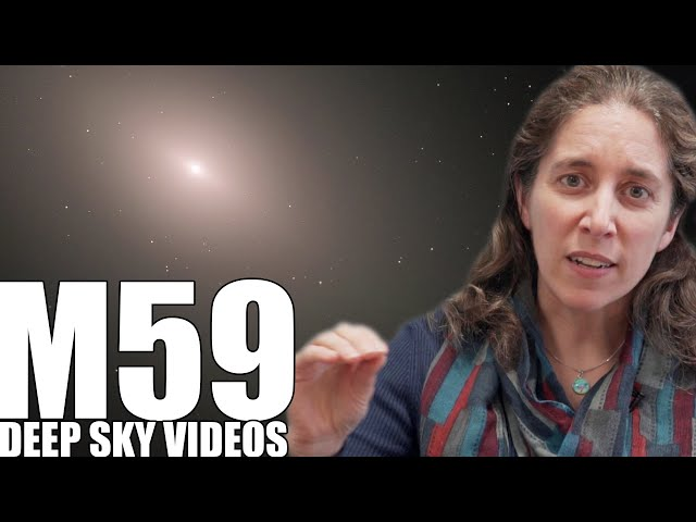 M59 - Galaxy Detectives - Deep Sky Videos