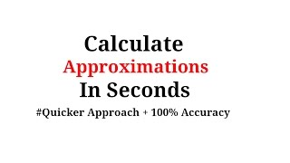 Approximation video lesson - https://www.youtube.com/watch?