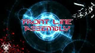 ☣ Front Line Assembly - Falling HQ ☣