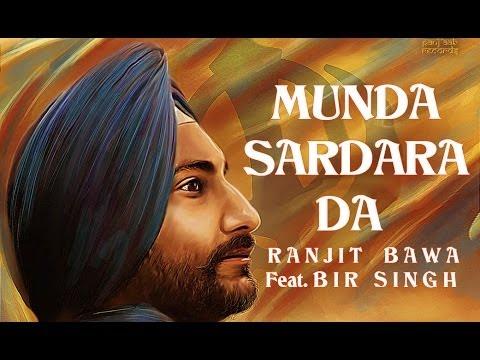 Munda Sardara Da - Ranjit Bawa Feat....
