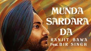 Munda Sardara Da - Ranjit Bawa Feat. Harnav Bir Singh | Full HD Song | Panj-aab Records