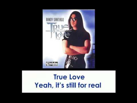 True Love By Randy Santiago (With Lyrics)