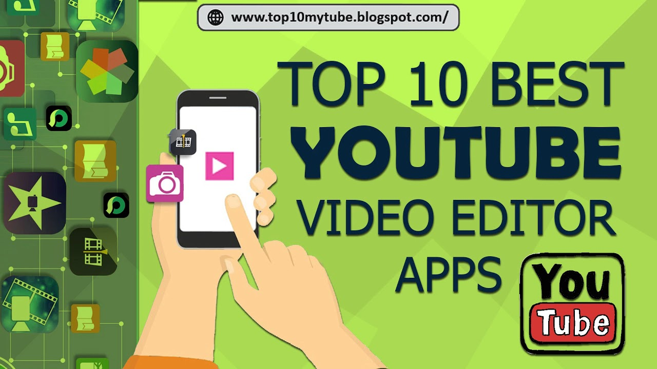 Top 10 Youtube video editing apps for android | Top Ten | Top 10