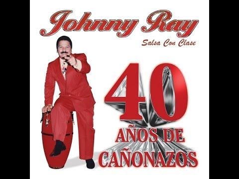 JOHNNY RAY [Salsa Con Clase] MEDLEY