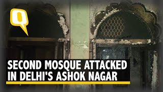 Not One But Two Mosques Vandalised in Ashok Nagar Amid CAA Unrest | The Quint