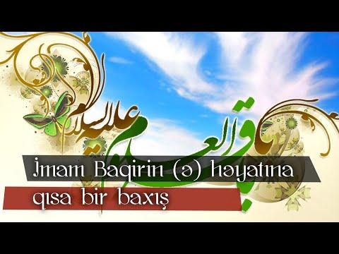 İmam Baqirin (ə) həyatına qısa bir baxış
