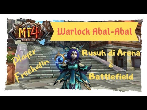 Warlock Ndeso RUSUH !!! - Arena & Battlefield Android Game MT4 Lost Honor