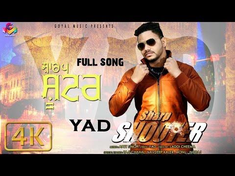 Sharp Shooter 4K | Yad | Goyal Music | Latest Punjabi Song 2016