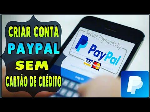 Como Criar Conta PayPal Sem Cartão De Crédito