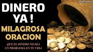 Dinero Ya! Milagrosa oración para que el dinero no sea un p...