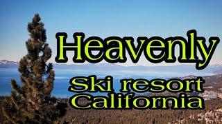 Heavenly едем в горнолыжный курорт в калифорнии