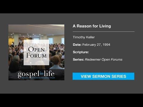 A Reason for Living – Timothy Keller [Sermon]