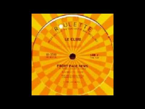Le Club - Front Page News (Original Single Version 1983)