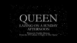 Queen - Lazing On A Sunday Afternoon (Official Lyric Video)