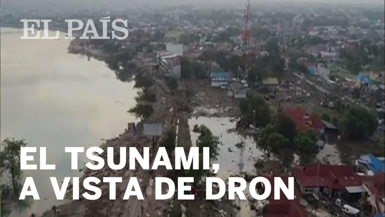 TSUNAMI INDONESIA | La devastación dejada por el oleaje, a vista de dron | Internacional
