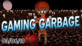 Gaming Garbage Live Fundraiser: 03/08/19!