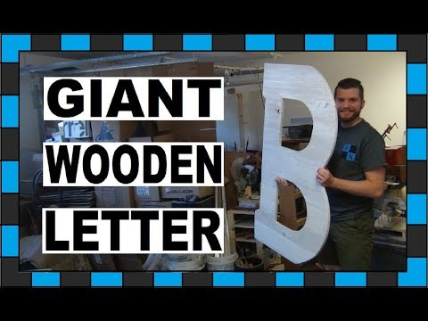 How To Make A Wooden Letter!!!