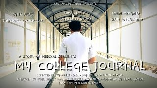 Video My College Journal Movie download MP3, 3GP, MP4, WEBM, AVI, FLV Agustus 2018