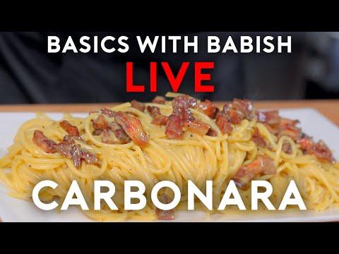 Carbonara | Basics With Babish Live