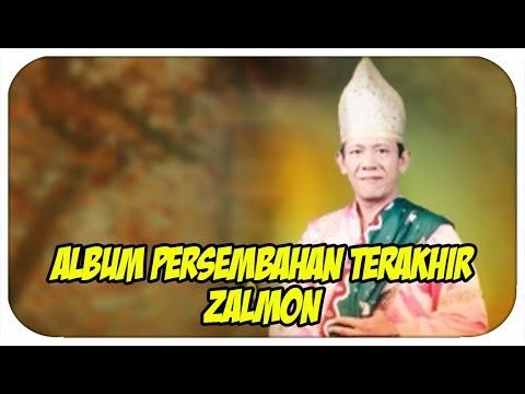 Zalmon [Full Album] Persembahan Terakhir (Pop Minang Zalmon)