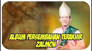 Lagu Minang ZALMON - Persembahan Terakhir