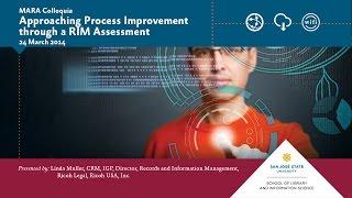 Approaching Process Improvement through a RIM Assessment