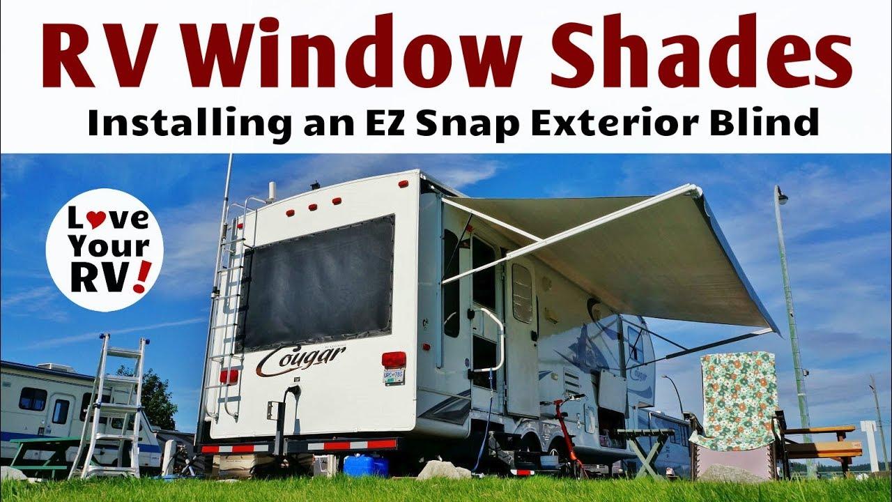 installing an ez snap exterior rv window shade youtube