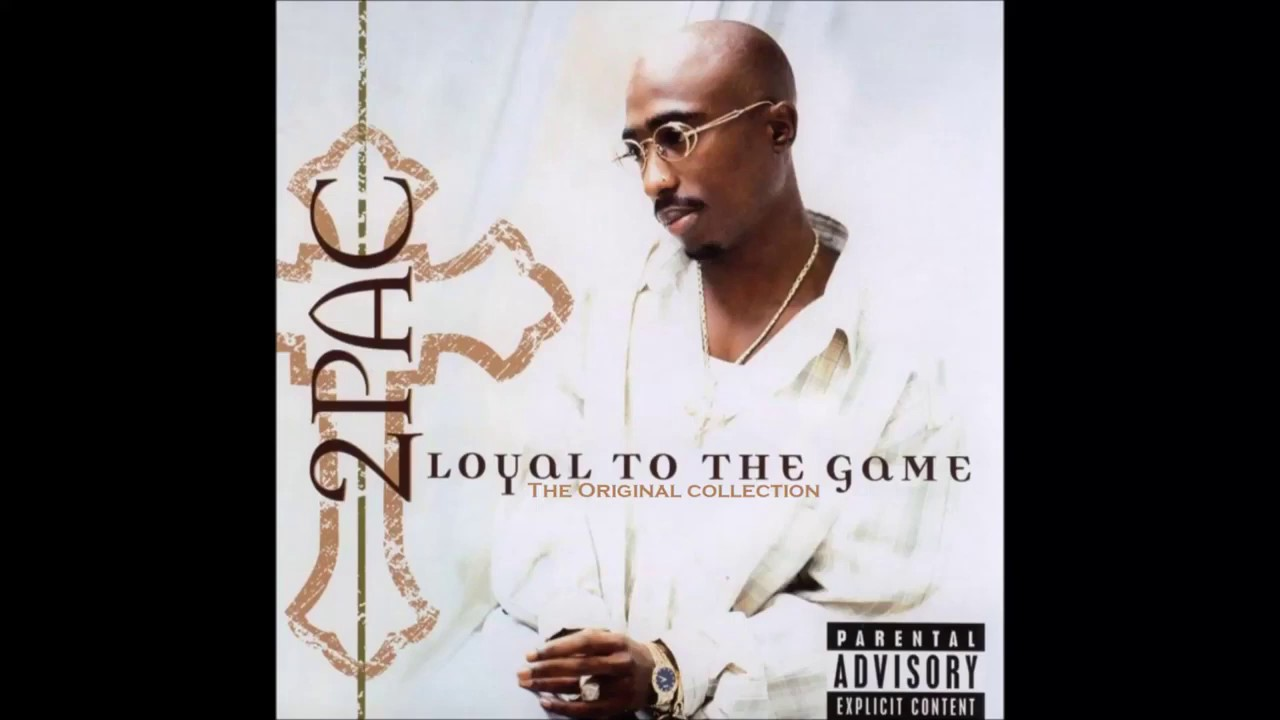 Album Loyal To The Game, 2Pac | Qobuz: download and ...