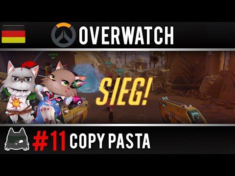 Overwatch Copy Pasta #11 [ German / Deutsch - Gameplay ]