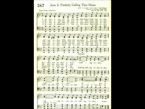 Jesus Is Tenderly Calling Thee Home by Fanny Crosby