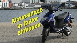 Einbau Alarmanlage in Roller