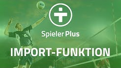 SpielerPlus Tutorial #5 Import-Funktion