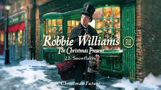 Robbie Williams | Snowflakes (Official Audio)