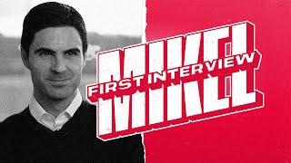 FIRST INTERVIEW | Mikel Arteta | New Arsenal head coach