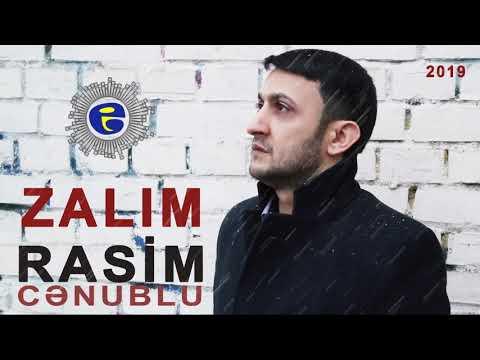 Rasim Cenublu Zalim 2019 By Imamaliyev Production
