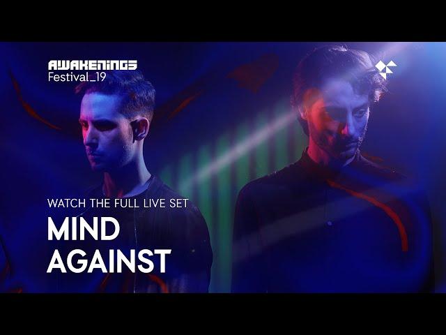 Awakenings Festival 2019 Sunday Live Set Mind Against Area X Youtube