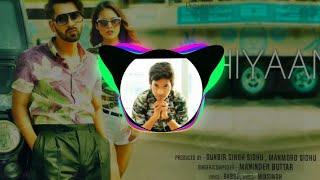 Sakhiya song remix//Punjabi songs//maninder buttar