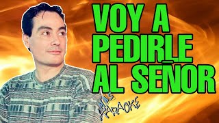 GARY - VOY A PEDIRLE AL SEÑOR (KARAOKE)