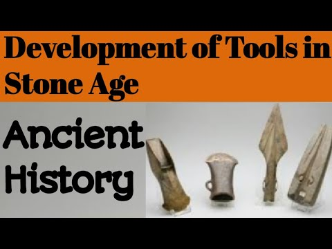 Tools In Stone Age || Ancient History || Development Of Tools In Stone Age