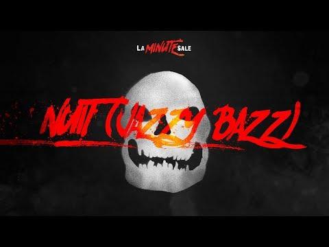 Youtube: LA MINUTE SALE #5 – NUIT (Jazzy Bazz)