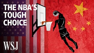 Why the NBA Is Facing a Difficult Choice in China | WSJ