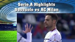 Serie A Highlights Sassuolo vs AC Milan