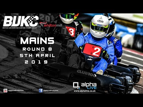 BUKC Mains Round 8 2019 LIVE From Whilton Mill