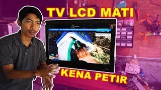 TV LCD Mati Kena Petir VLOG93