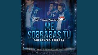 Video Me Sobrabas Tú (En Vivo) download MP3, 3GP, MP4, WEBM, AVI, FLV Agustus 2018