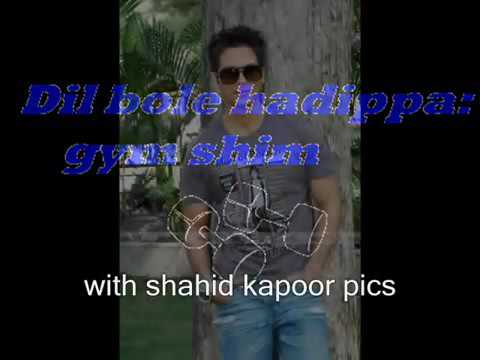 Dil Boly Hadppa Shahid Kapoor